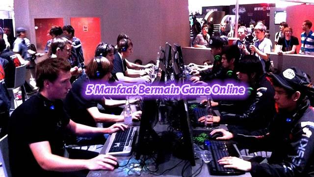 5 Manfaat Bermain Game Online