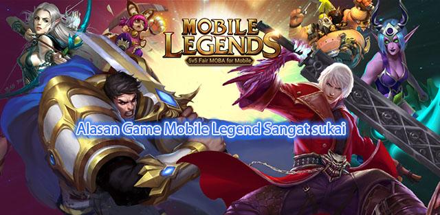 Alasan Game Mobile Legend Sangat sukai
