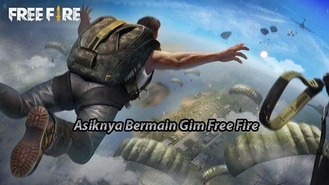 Asiknya Bermain Gim Free Fire