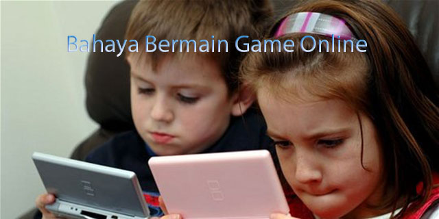 Bahaya Bermain Game Online