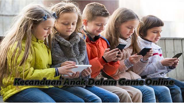 Kecanduan Anak Dalam Game Online