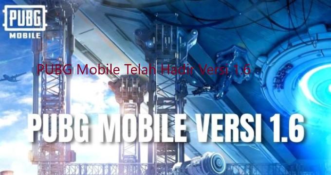 PUBG Mobile Telah Hadir Versi 1.6