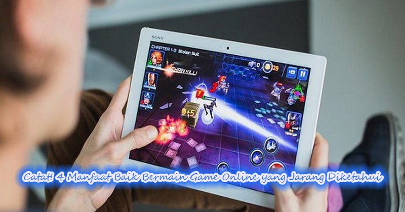 Catat! 4 Manfaat Baik Bermain Game Online yang Jarang Diketahui